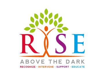 R.I.S.E. Above the Dark - Recognize, Intervene, Support, Educate