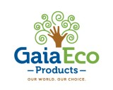 http://www.logocontest.com/public/logoimage/1561010447Gaia-Eco-Products-5.jpg