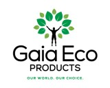 http://www.logocontest.com/public/logoimage/1561101832Gaia-Eco-Products-6.jpg